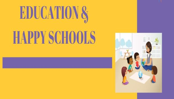 Positive Education – Happy Schools