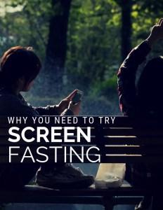 Screen Fasting