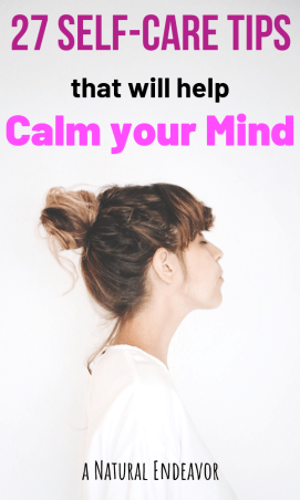 27 Self-Care tips for a healthy, calm mind