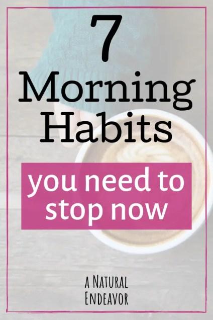 7 bad morning habits