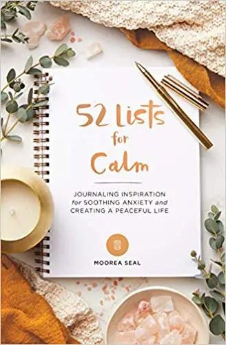 Self care books, Moorea Seal, 52 lists for Calm