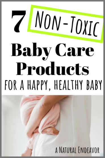 Non toxic baby care products