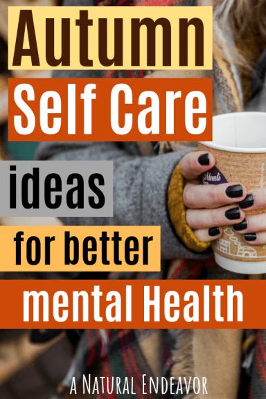 Autumn Self Care ideas
