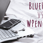 BlueHost vs. WPengine, blog hosting