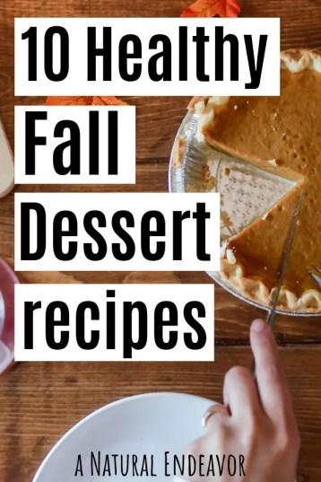 10 Healthy Fall Dessert Recipes