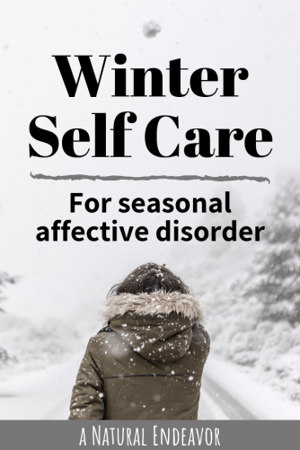 Winter Self Care, Seasonal Affective Disorder