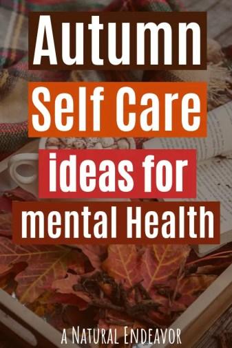 Fall Self care, autumn self care ideas