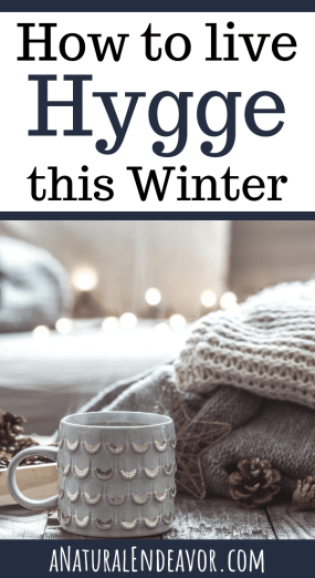How to Live Hygge this Winter