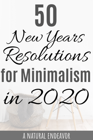 minimalism in 2020, new years resolutions