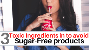 Toxic ingredients in sugar-free items
