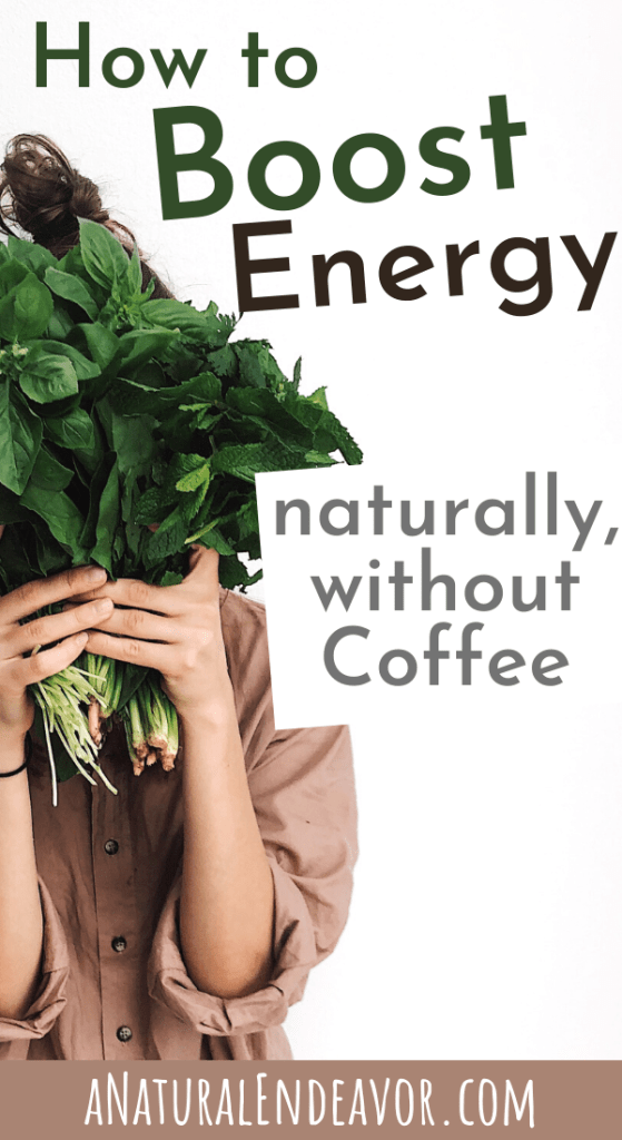Boost energy naturally without coffee