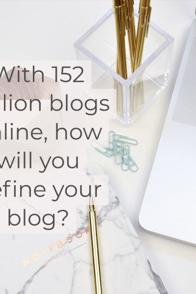 How will you define your blog