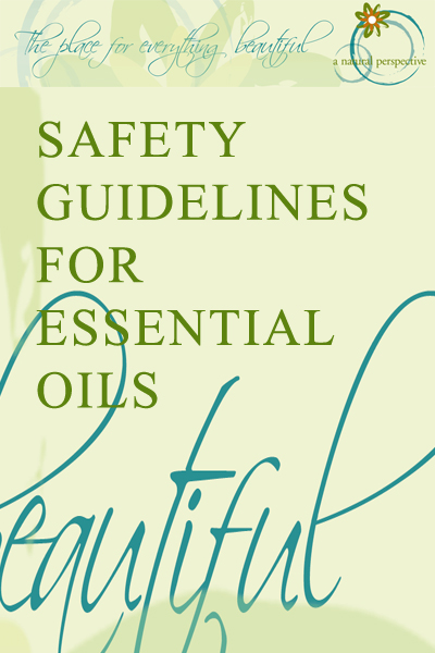 Safety Guideline With Essential Oils