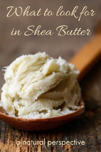 What to look for in Shea Butter