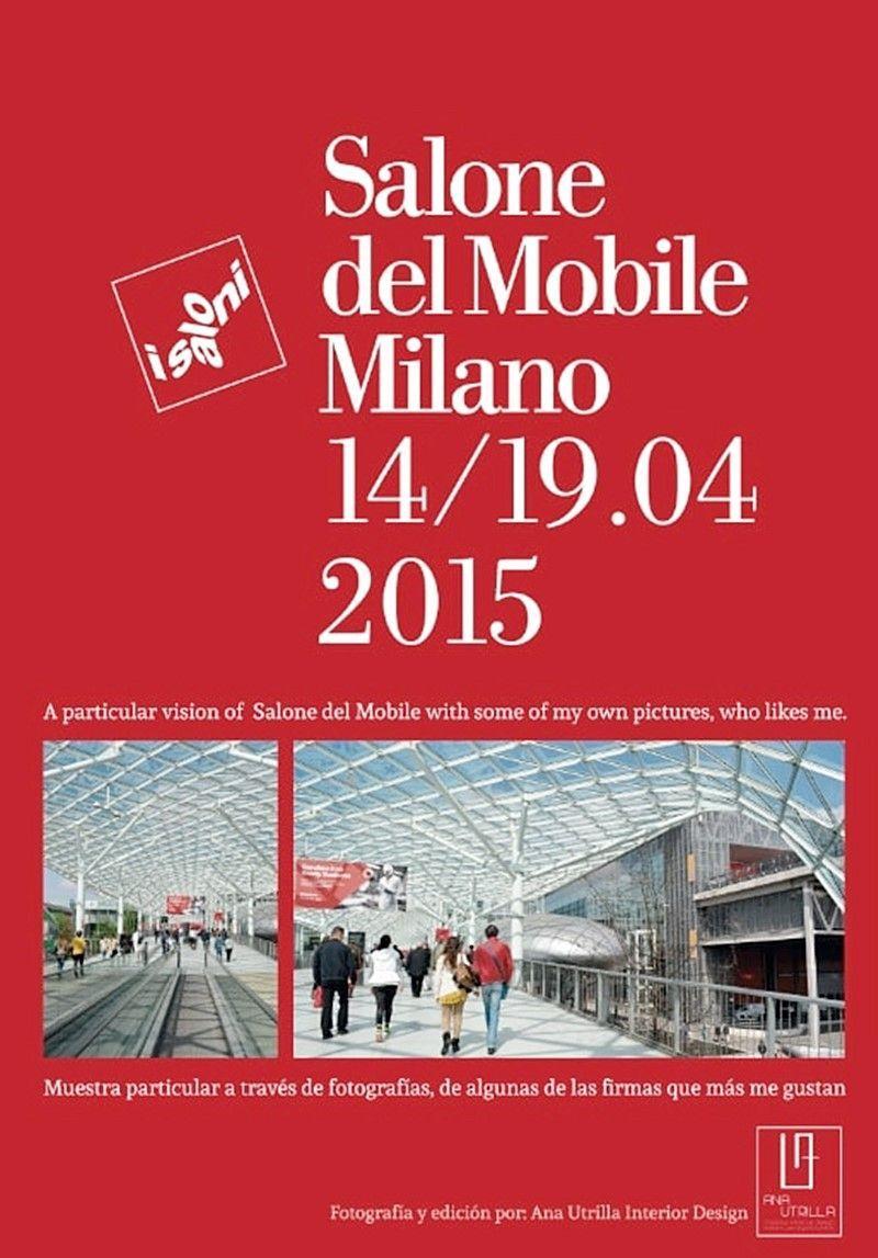 Salón del mueble de Milán 2015 mini guía Ana Utrilla