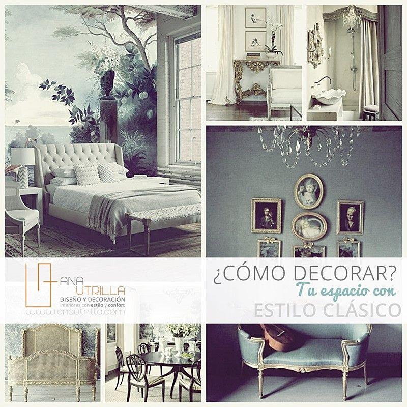 Como decorar interiores con estilo clásico por Ana Utrilla
