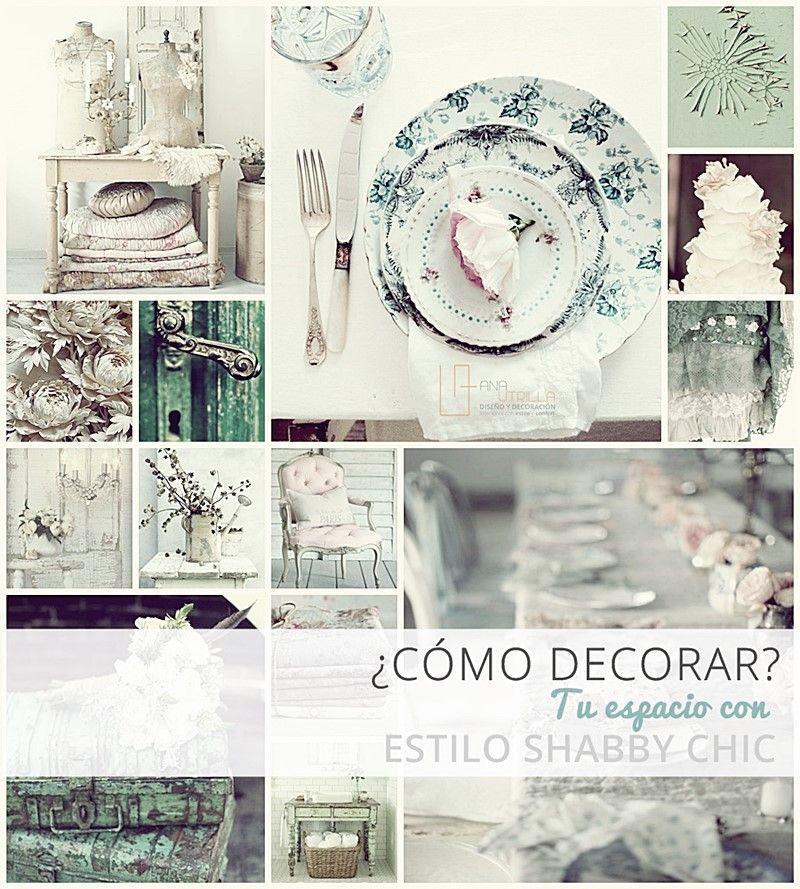 Cómo decorar con estilo Shabby Chic ambientes románticos y calídos por Ana Utrilla Diseño de Interiores Online