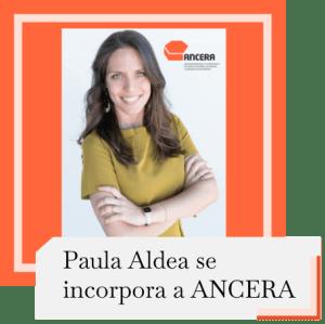 Paula Aldea directora comunicación y marketing ANCERA
