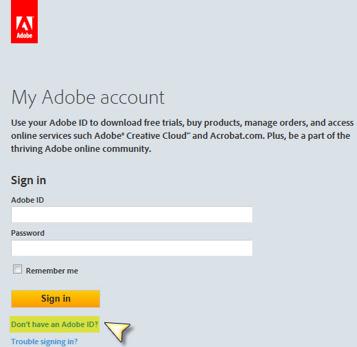 Don't have an Adobe ID?