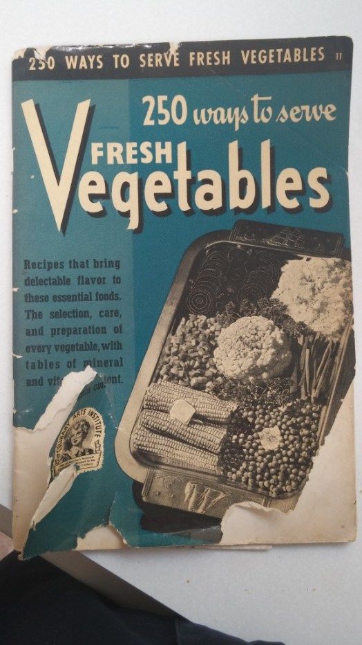 25 Ways to Cook Fresh Vegetables Cook Book. Well worn cooking pamphlet.