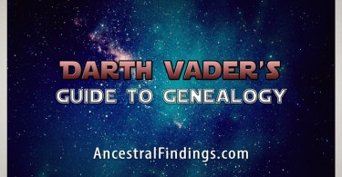 Darth Vader's Guide to Genealogy