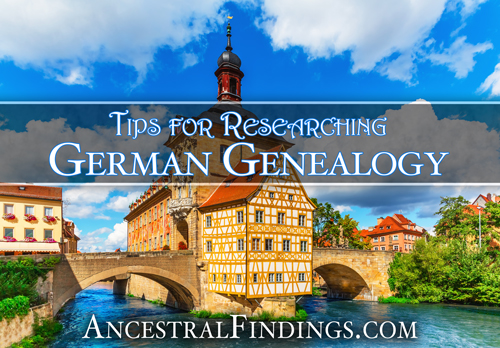 Tips for Researching German Genealogy