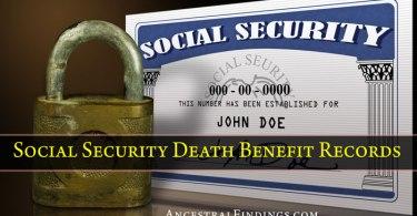 Social Security Death Benefit Records