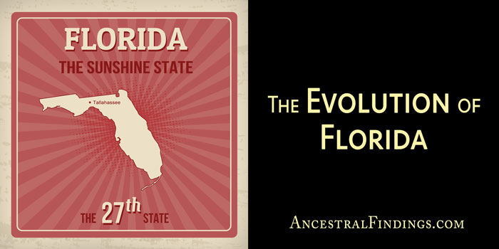The Evolution of Florida