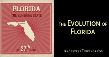 The Evolution of Florida