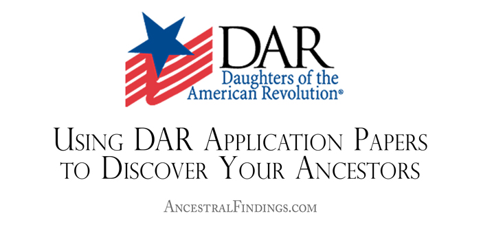 Using DAR Application Papers to Discover Your Ancestors