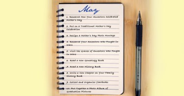 """10 """"Must-Do"""" Genealogy Projects for May"""