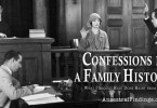 Confessions from a Family Historian