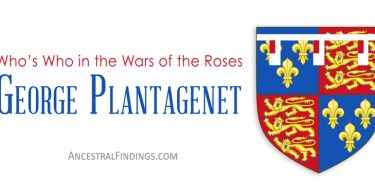 George Plantagenet: Who's Who in the Wars of the Roses