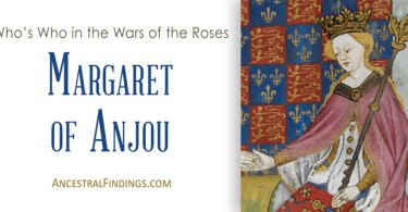 Margaret of Anjou: Who's Who in the Wars of the Roses