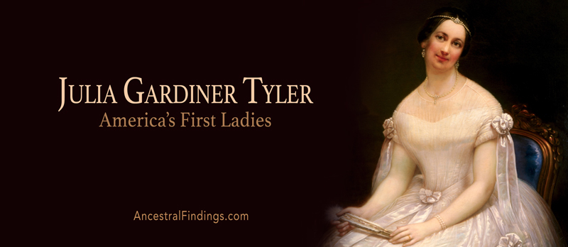 America's First Ladies, #10 – Julia Gardiner Tyler