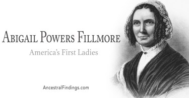 America's First Ladies, #13 – Abigail Powers Fillmore