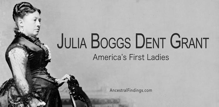 America's First Ladies, #18 – Julia Boggs Dent Grant