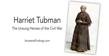 Harriet Tubman: Unsung Heroes of the Civil War