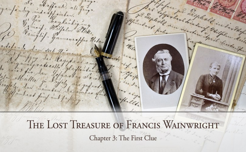 The Lost Treasure of Francis Wainwright: Chapter 3: The First Clue