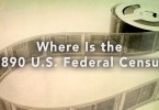 Everything You Need to Know About the 1890 US Federal Census