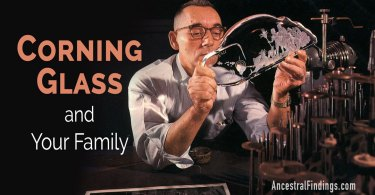 Corning Glass and Your Family