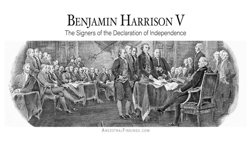 Benjamin Harrison V: The Signers of the Declaration of Independence