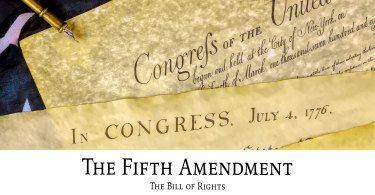 The Bill of Rights: The Fifth Amendment
