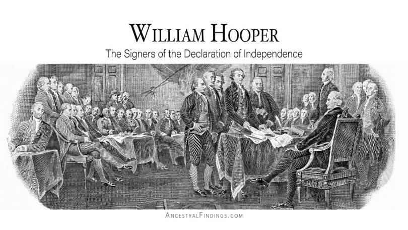 William Hooper: The Signers of the Declaration of Independence