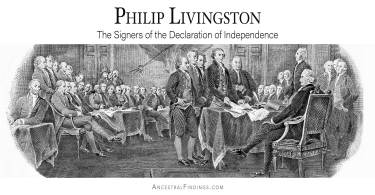 Philip Livingston: The Signers of the Declaration of Independence