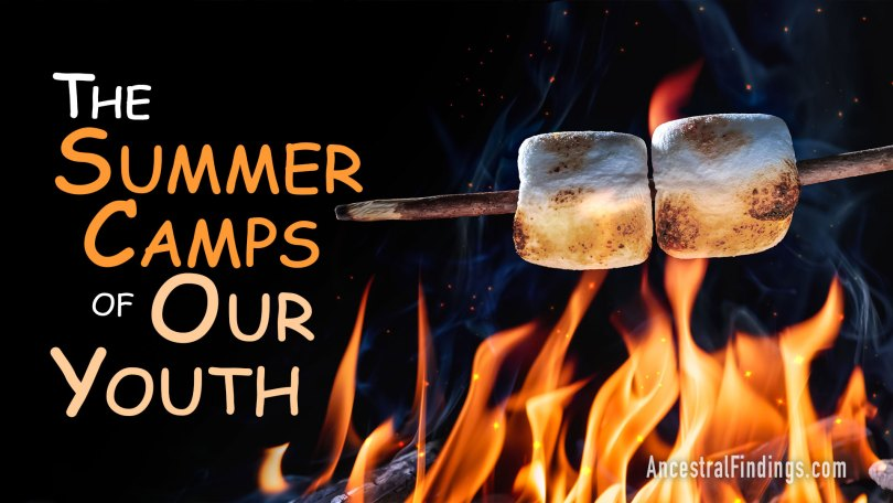 A Great American Tradition: The Summer Camps of Our Youth