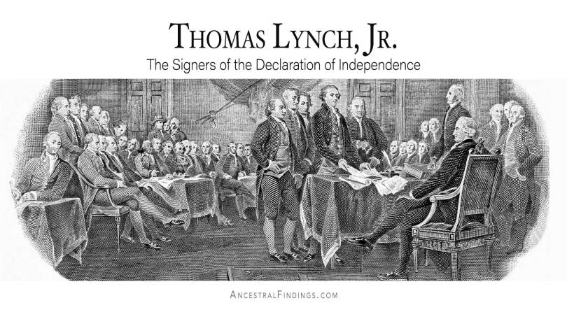 Thomas Lynch, Jr.: The Signers of the Declaration of Independence