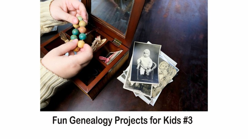 Fun Genealogy Projects for Kids #3
