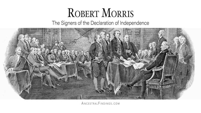 Robert Morris: The Signers of the Declaration of Independence