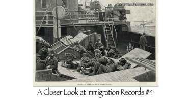 A Closer Look at Immigration Records #4